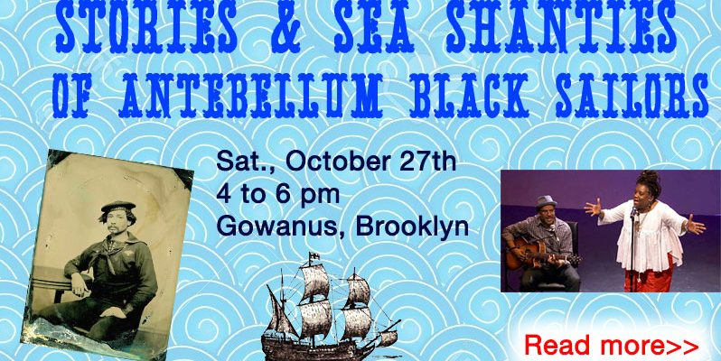 Stories & Sea Shanties of Antebellum Black Sailors